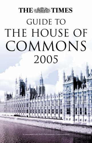 9780007211821: The Times Guide to the House of Commons 2005
