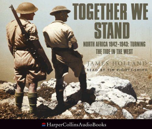 9780007211845: Together We Stand: North Africa 1942-1943: Turning the Tide in the West