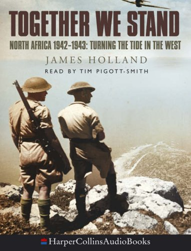9780007211852: Together We Stand: North Africa 1942-1943 - Turning the Tide in the West