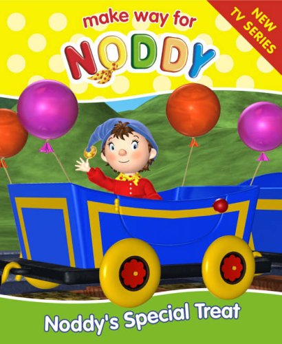 9780007211975: Make Way for Noddy (10) ? Noddy?s Special Treat: Complete & Unabridged