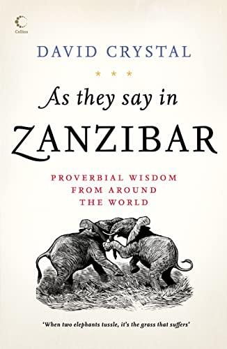 9780007212026: As They Say In Zanzibar