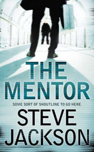 9780007212095: The Mentor - 1st UK Edition/1st Impression