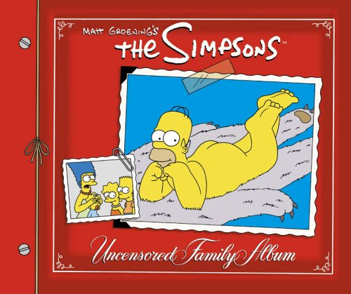 9780007212286: Matt Groening's the Simpsons Uncensored Family Album.
