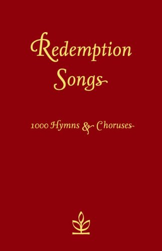 9780007212361: Redemption Songs: 1000 Hymns & Choruses