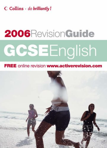 9780007212446: GCSE English 2006 (Revision Guide)