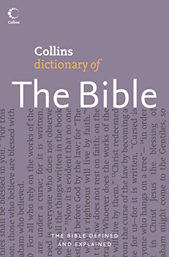 9780007212576: Collins Dictionary of The Bible (Collins Dictionary Of. S.)