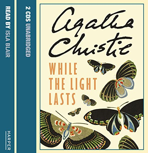 9780007212637: While the Light Lasts: Complete & Unabridged
