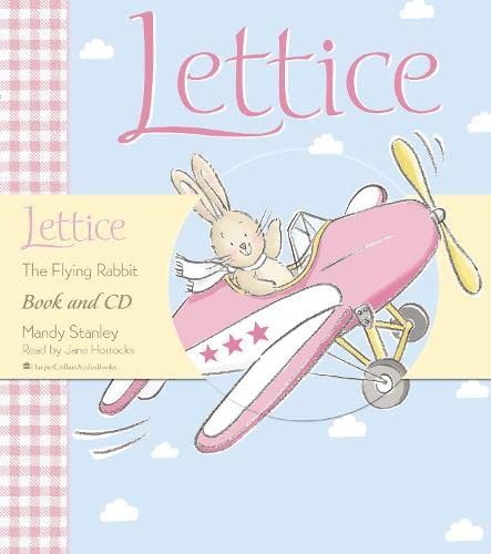 9780007212774: Lettice The Flying Rabbit: Complete & Unabridged