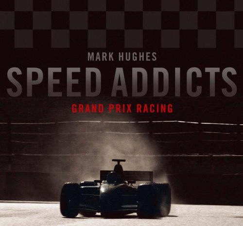 9780007212798: Speed Addicts: Grand Prix Racing