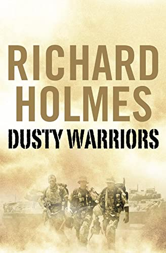 9780007212859: Dusty Warriors: Modern Soldiers at War