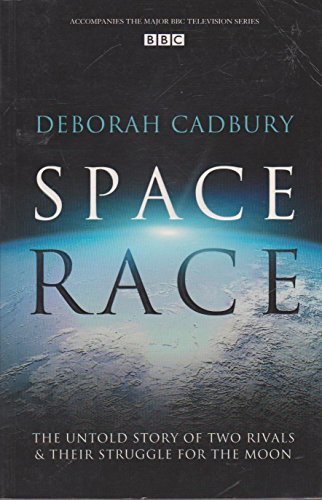 9780007212996: Space Race: The Untold Story of Two Rivals and Their Struggle for the Moon