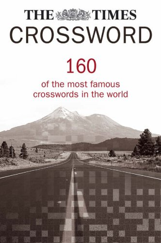 9780007213009: The Times Crossword Collection: 160 of the Most Famous Crosswords in the World