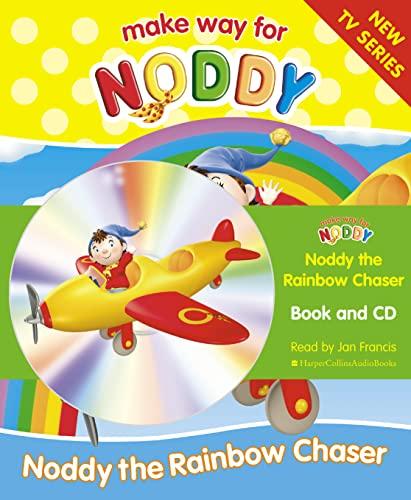 9780007213047: Make Way for Noddy (12) - Noddy the Rainbow Chaser: Complete & Unabridged