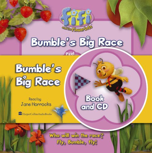 9780007213139: Bumble's Big Race (Fifi and the Flowertots)