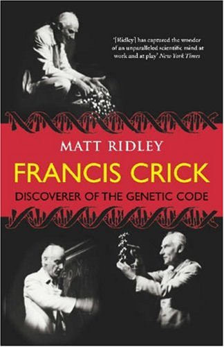 9780007213306: Francis Crick - Discoverer Of The Genetic Code - Eminent Lives Series