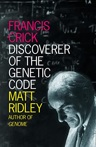 9780007213313: Francis Crick: Discoverer of The Genetic Code