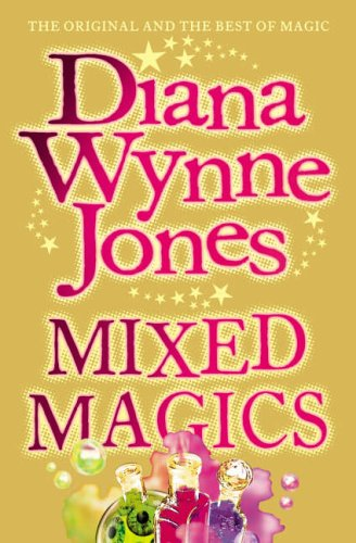 9780007213429: Mixed Magics (The Chrestomanci Series, Book 5): Complete & Unabridged