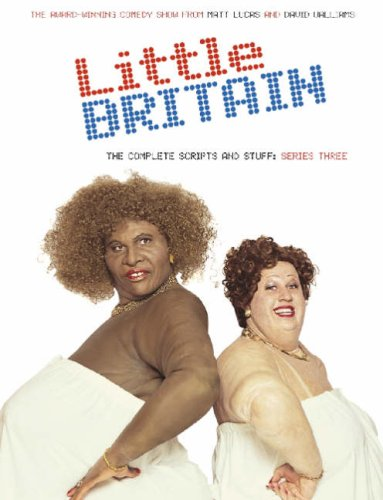 9780007213658: Little Britain: The Complete Scripts and Stuff: Series Three