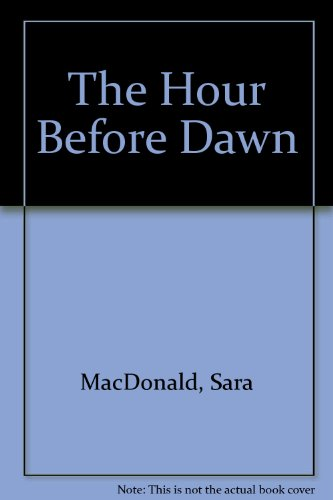 9780007213689: The Hour Before Dawn