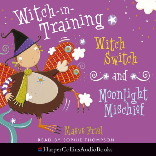 9780007213832: Witch-in-Training - Witch Switch / Moonlight Mischief: AND Moonlight Mischief