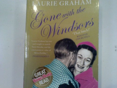 9780007213849: Gone With the Windsors