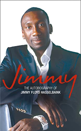 9780007213887: Jimmy: The Autobiography of Jimmy Floyd Hasselbaink