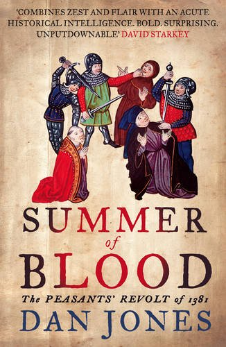 9780007213917: Summer of Blood: The Peasants' Revolt of 1381 (AUTHOR SIGNED)