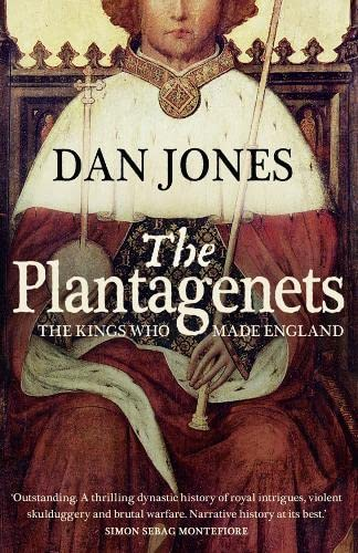9780007213924: Plantagenets: The Warrior Kings Who Invented England