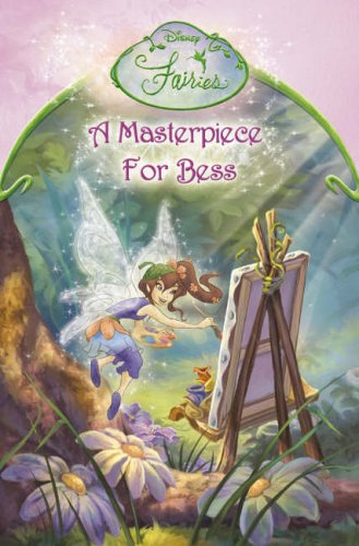 9780007214013: A Masterpiece for Bess: Chapter Book (Disney Fairies)