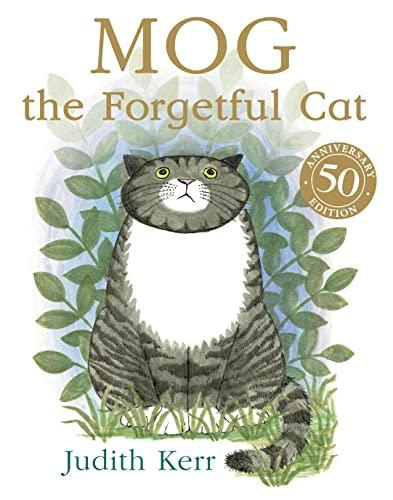 Mog the Forgetful Cat: Complete & Unabridged: Kerr, Judith