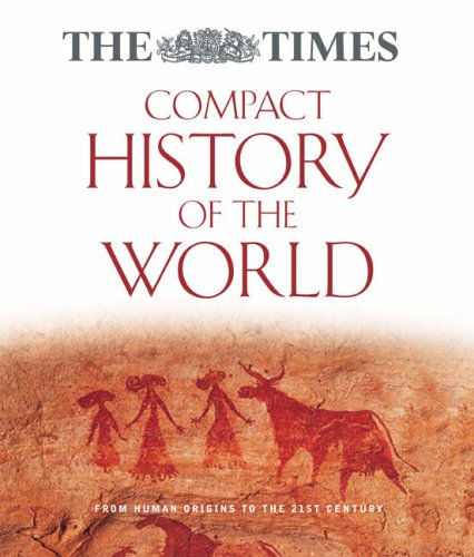9780007214112: 'THE ''TIMES'' COMPACT HISTORY OF THE WORLD'