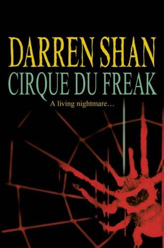 9780007214143: Cirque Du Freak: Complete & Unabridged (Saga of Darren Shan)