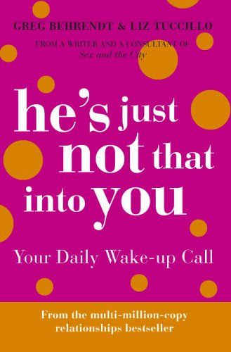 9780007214242: He's Just Not That Into You: Your Daily Wake-up Call