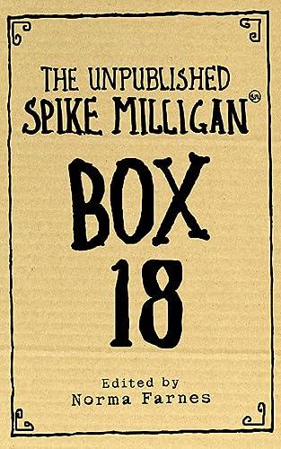 9780007214273: BOX 18: THE UNPUBLISHED SPIKE MILLIGAN