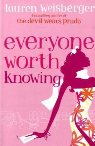 Everyone Worth Knowing: Lauren Weisberger