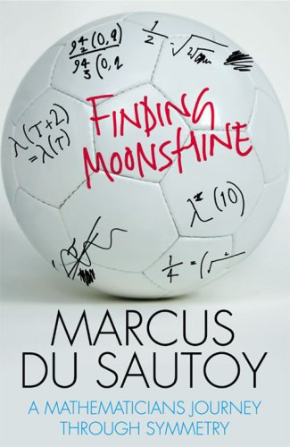 9780007214617: Finding Moonshine : a Mathematician's journey Through Symmetry