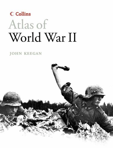 9780007214655: Collins Atlas of World War II (Historical Atlas)