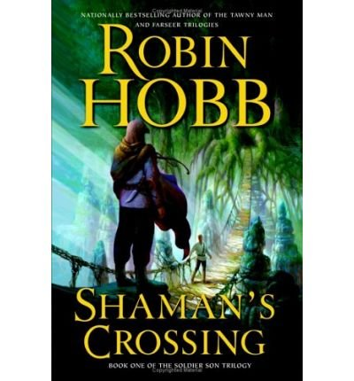 Shaman's Crossing (0007214685) by Robin Hobb