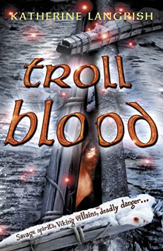 9780007214884: Troll Blood (Troll Trilogy)