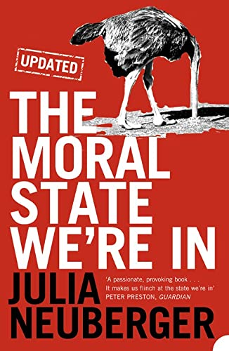 9780007214990: The Moral State We're in