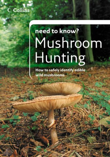 9780007215072: Mushroom Hunting (Collins Need to Know?)