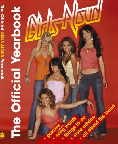 9780007215164: The Official Girls Aloud Yearbook 2006 (Annual)