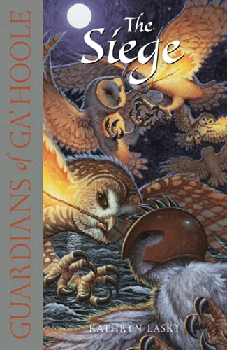 9780007215201: The Siege (Guardians of Ga'Hoole, Book 4)