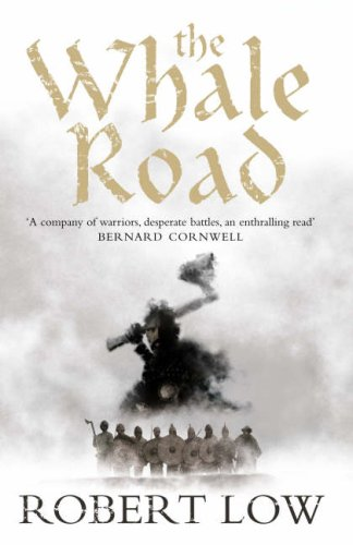9780007215287: The Whale Road (The Oathsworn Series, Book 1) (Oathsworn 1)
