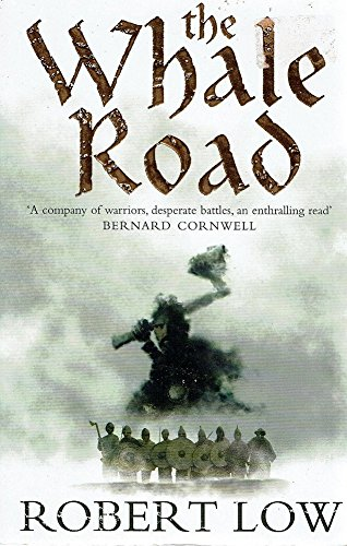 9780007215294: The Whale Road (The Oathsworn Series, Book 1)