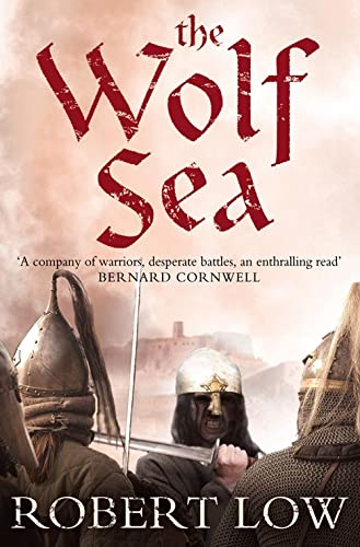 9780007215331: The Wolf Sea. Robert Low (Oathsworn)