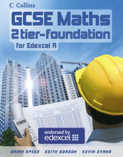 9780007215607: GCSE Maths for Edexcel Linear (A) ? Foundation Student Book