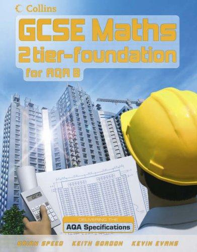 9780007215690: GCSE Maths for AQA Modular (B) - Foundation Student Book: Foundation Pupil Book