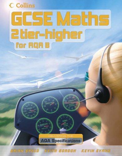 9780007215737: GCSE Maths for AQA Modular (B) - Higher Student Book: Higher Pupil Book