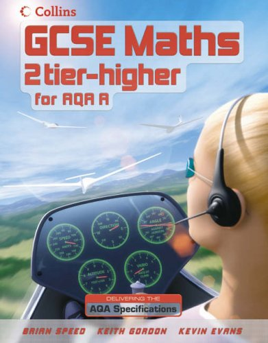 9780007215829: GCSE Maths 2 tier-higher for AQA Linear (A) - Higher Student Book